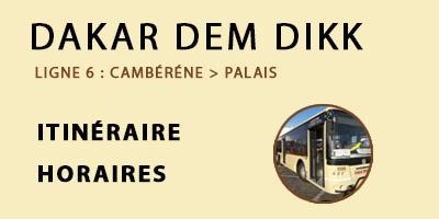 DAKAR DEM DIKK LIGNE 6 : CAMBÉRÈNE – PALAIS